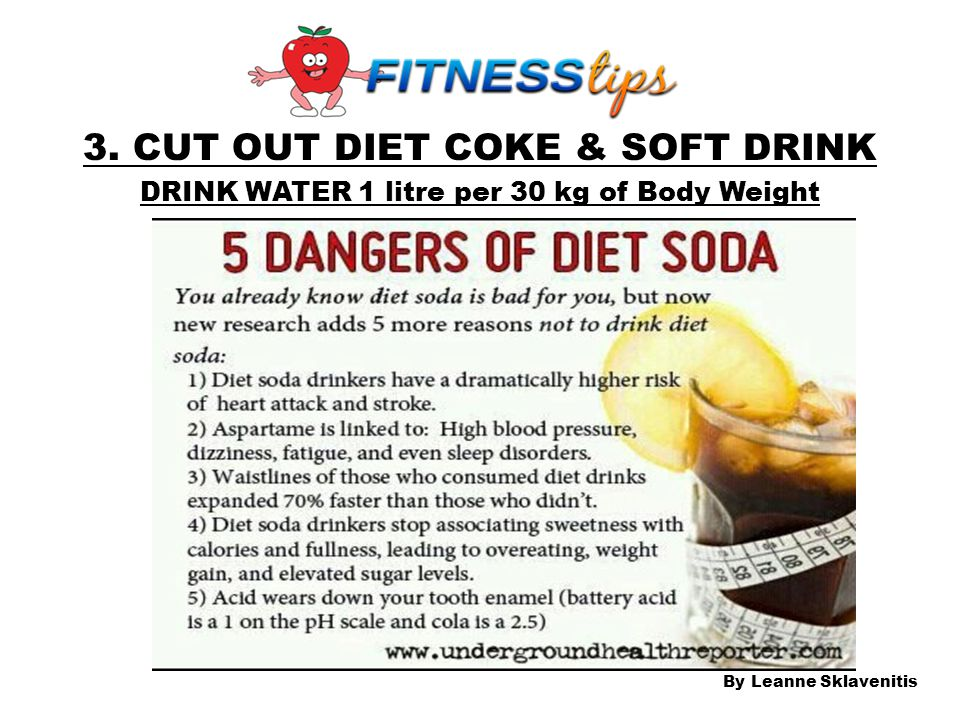 3. CUT OUT DIET COKE & SOFT DRINK