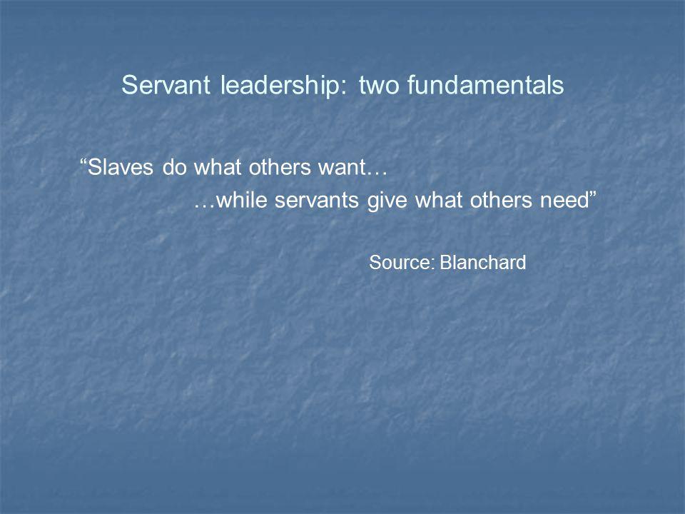 Servant leadership: two fundamentals