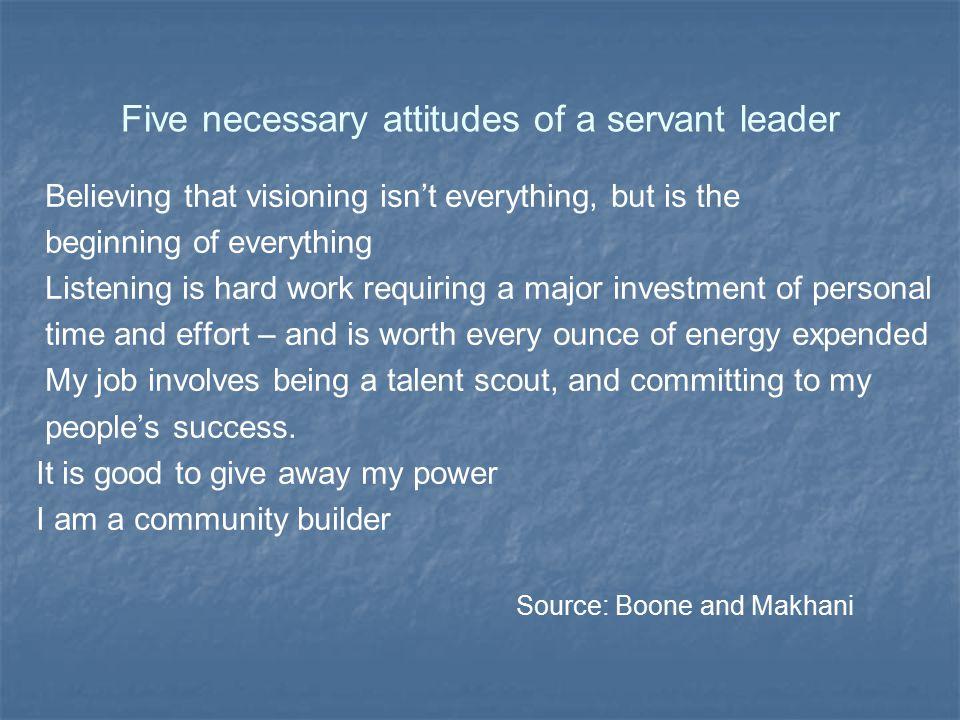 Five necessary attitudes of a servant leader