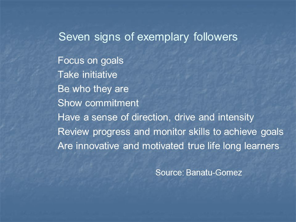 Seven signs of exemplary followers