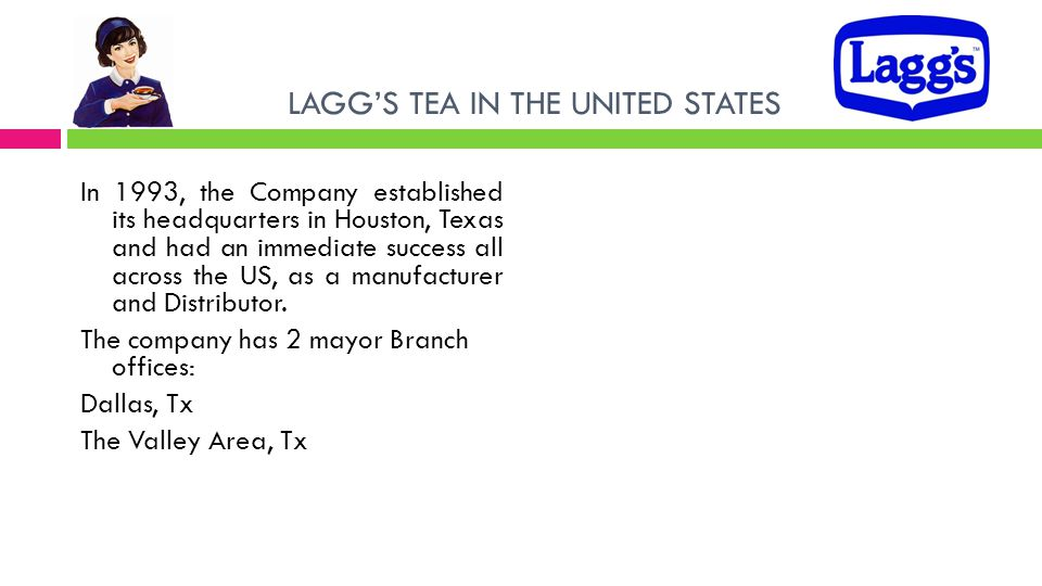LAGG'S TEA IN THE UNITED STATES