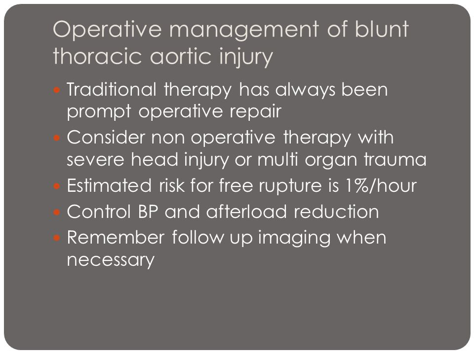 Operative management of blunt thoracic aortic injury
