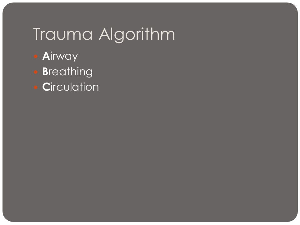 Trauma Algorithm Airway Breathing Circulation 60 – carotid