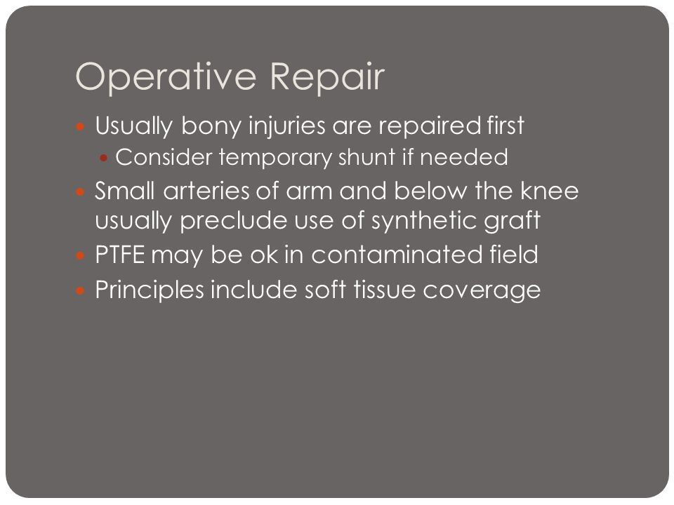 Operative Repair Usually bony injuries are repaired first