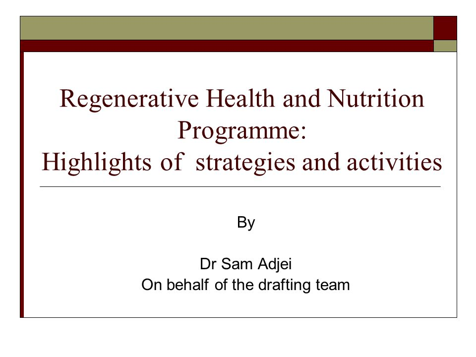 By Dr Sam Adjei On behalf of the drafting team