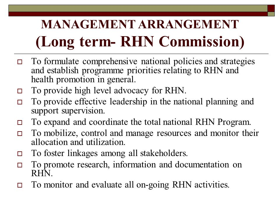 MANAGEMENT ARRANGEMENT (Long term- RHN Commission)