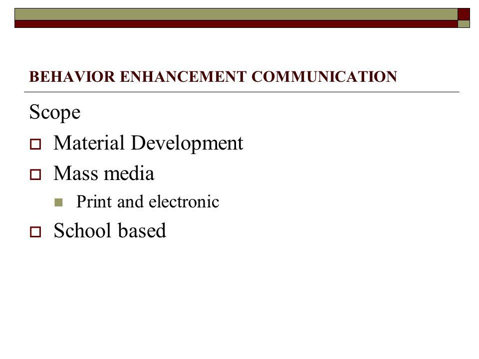 BEHAVIOR ENHANCEMENT COMMUNICATION