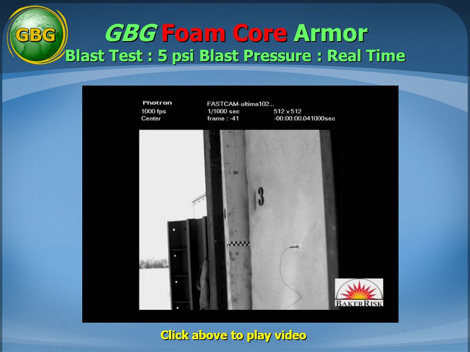GBG Foam Core Armor Blast Test : 5 psi Blast Pressure : Real Time