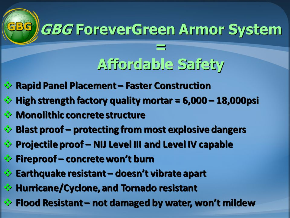 GBG ForeverGreen Armor System = Affordable Safety