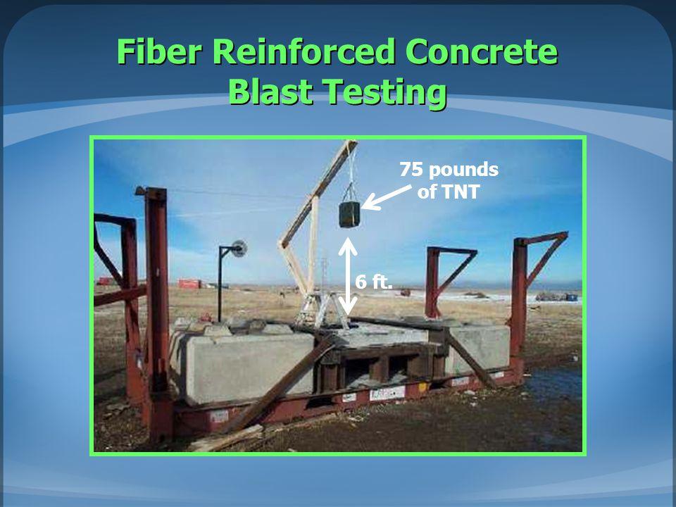 Fiber Reinforced Concrete Blast Testing