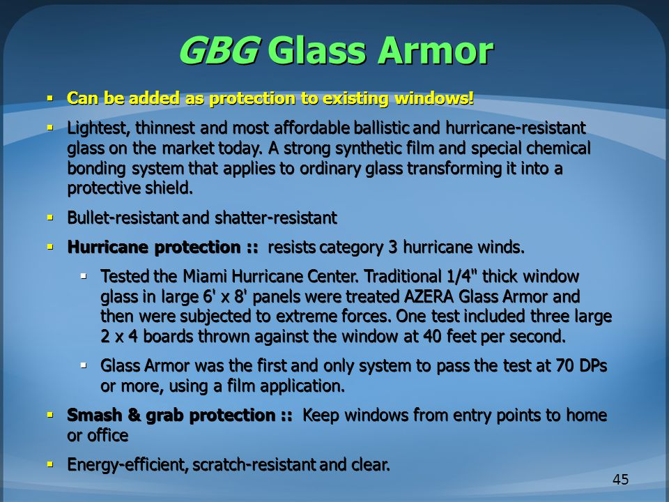 GBG Glass Armor Can be added as protection to existing windows!