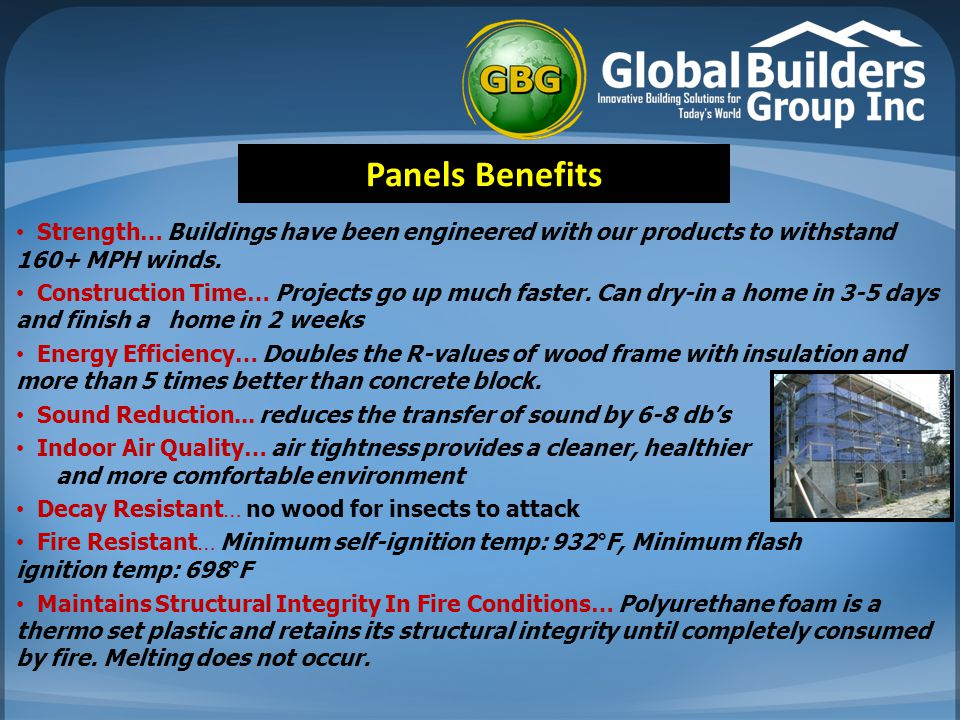 Panels Benefits Strength… Buildings have been engineered with our products to withstand 160+ MPH winds.