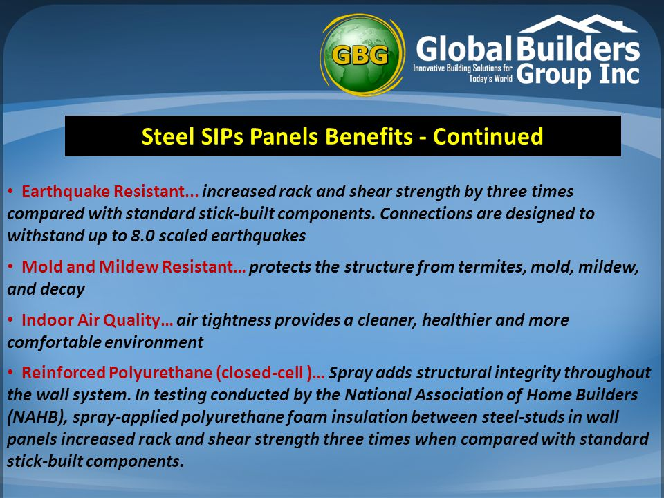 Steel SIPs Panels Benefits - Continued