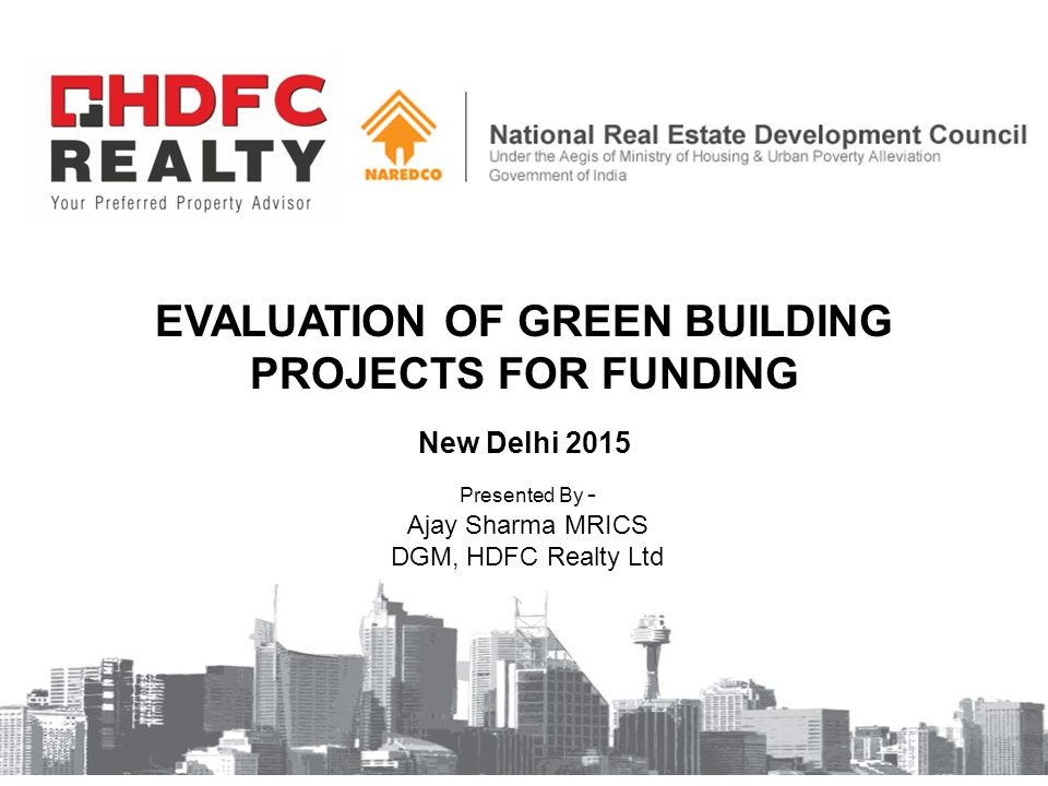 Evaluation of GREEN BUILDING PROJECTS FOR FUNDING