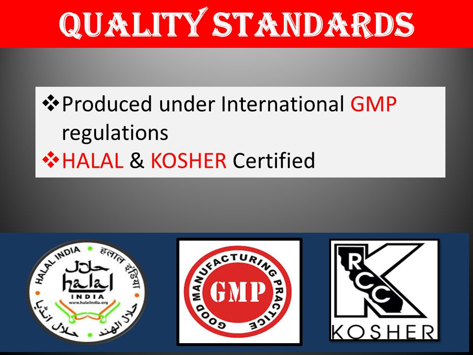 Quality Standards Produced under International GMP regulations