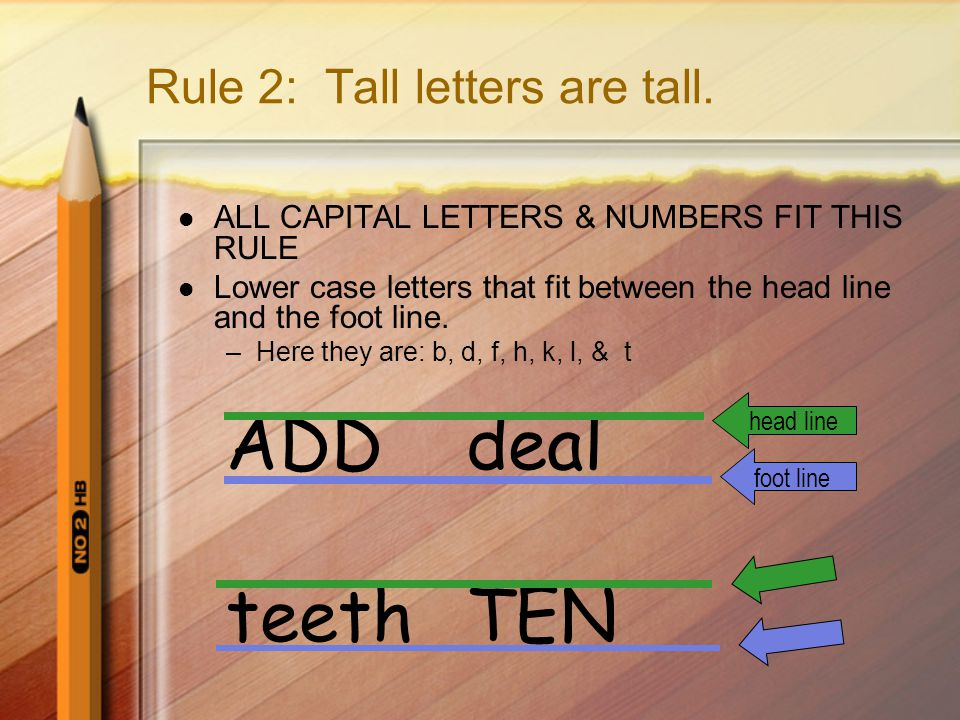 Rule 2: Tall letters are tall.