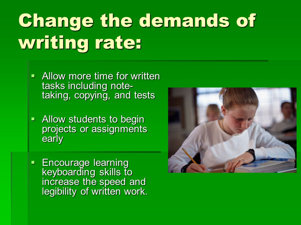 Change the demands of writing rate: