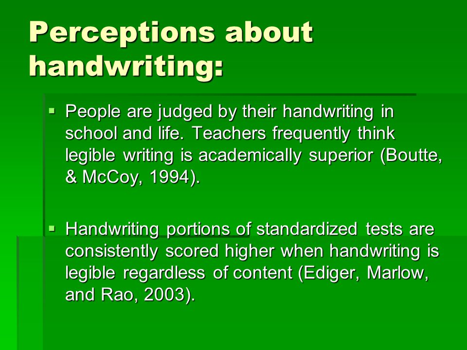 Perceptions about handwriting: