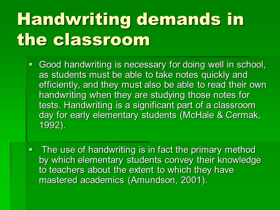 Handwriting demands in the classroom