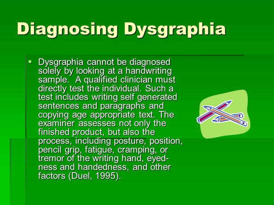Diagnosing Dysgraphia