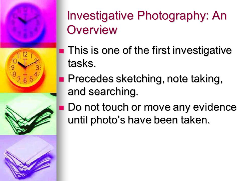 Investigative Photography: An Overview