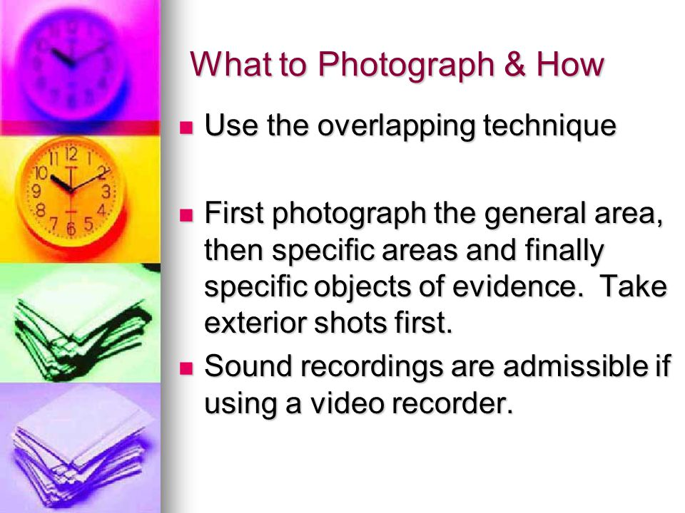 What to Photograph & How