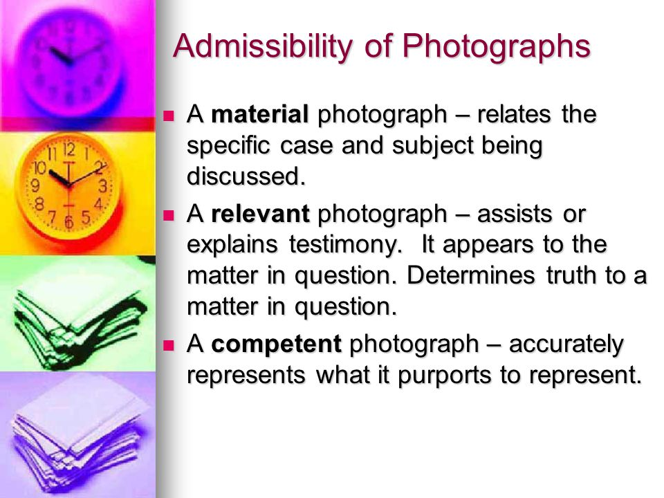 Admissibility of Photographs