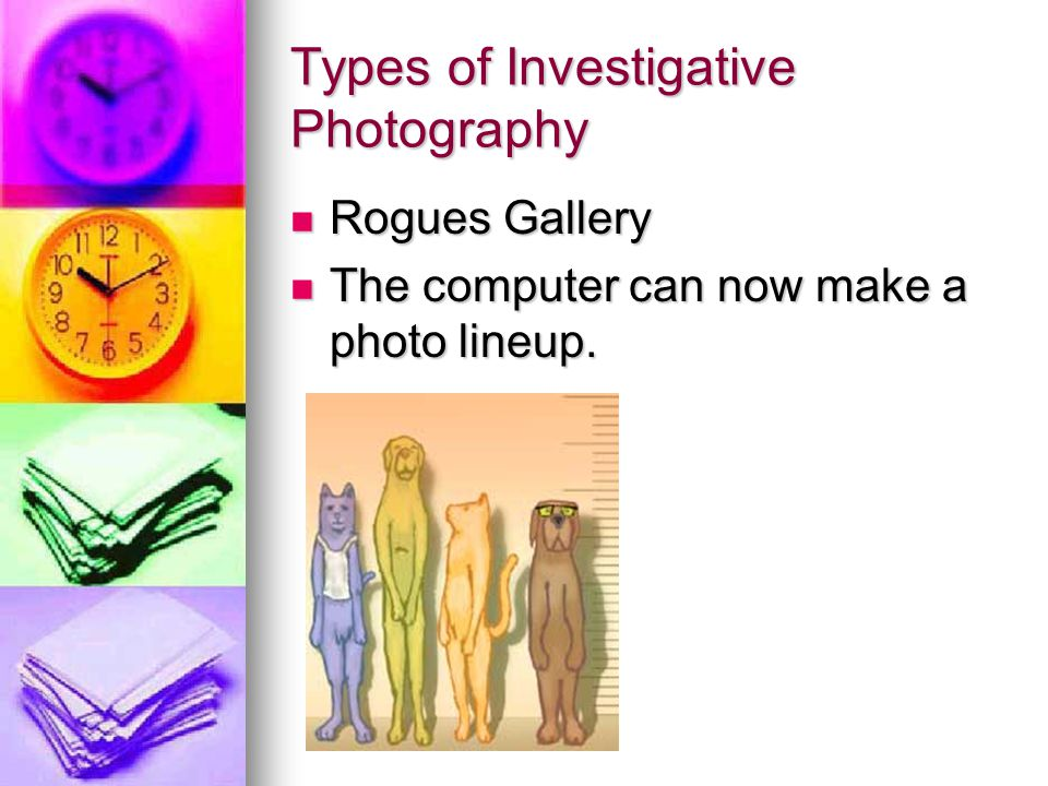 Types of Investigative Photography