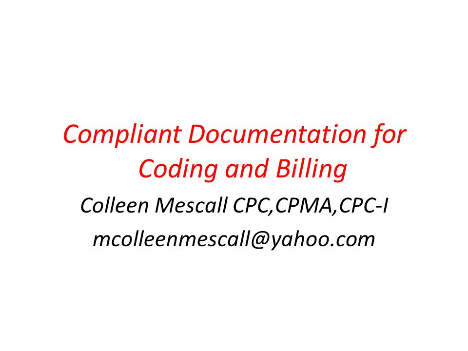 Compliant Documentation for Coding and Billing