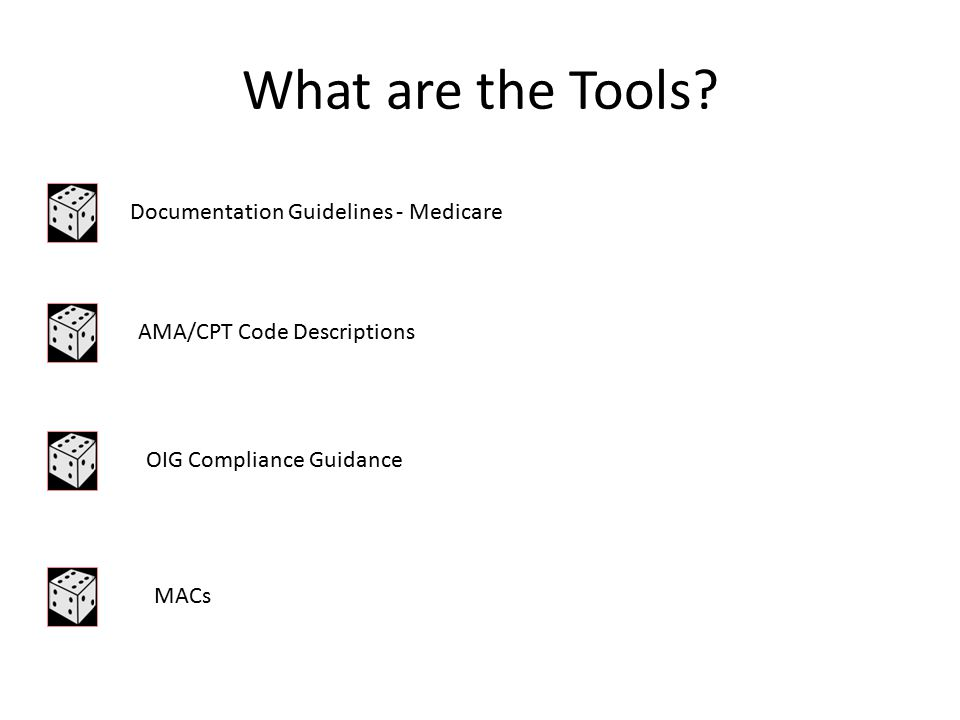 What are the Tools Documentation Guidelines - Medicare