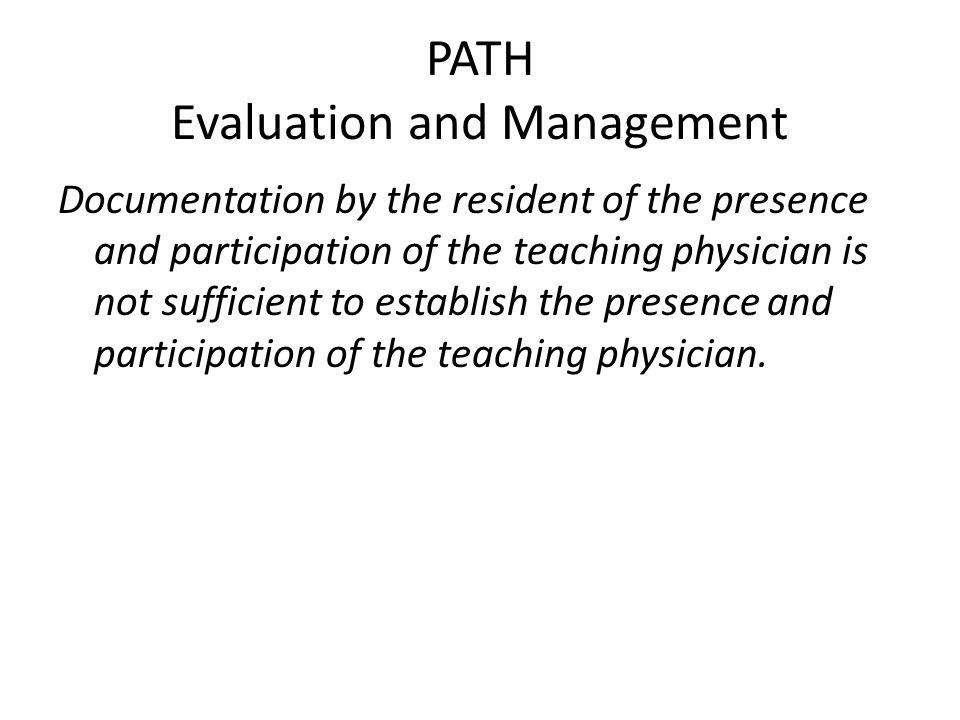 PATH Evaluation and Management