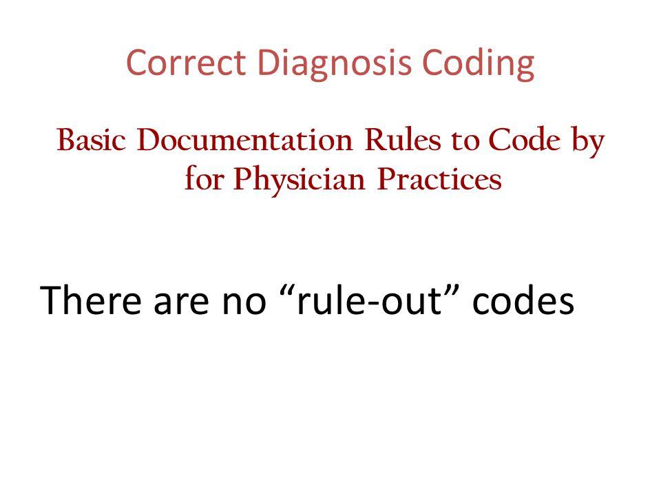 Correct Diagnosis Coding