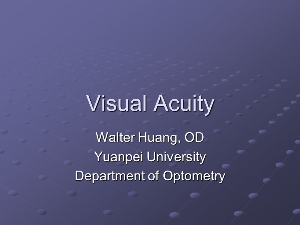 Walter Huang, OD Yuanpei University Department of Optometry