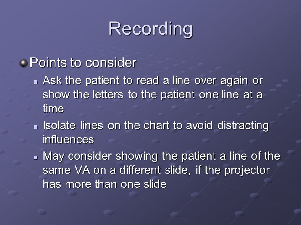 Recording Points to consider