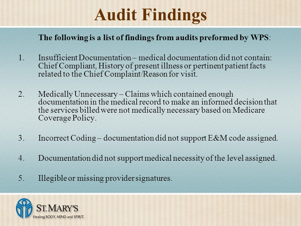 Audit Findings The following is a list of findings from audits preformed by WPS: