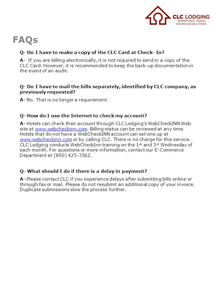 FAQs Q- Do I have to make a copy of the CLC Card at Check- In