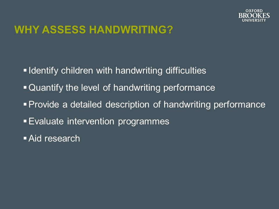 Why assess handwriting