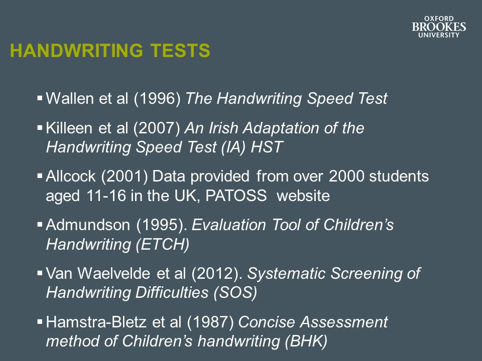 Handwriting tests Wallen et al (1996) The Handwriting Speed Test