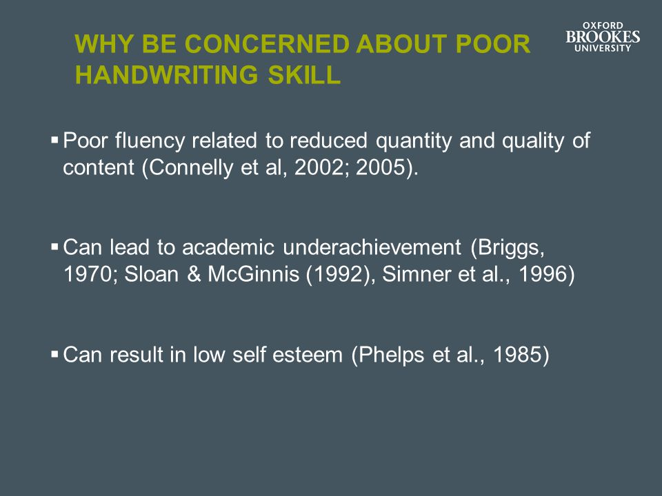 Why be concerned about poor handwriting skill