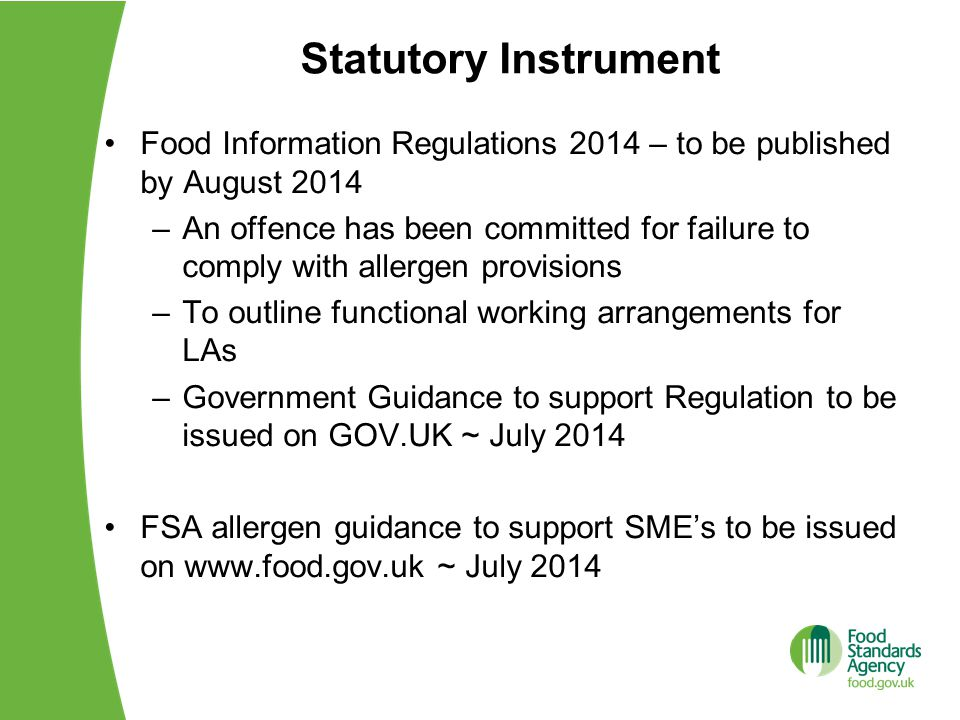 Statutory Instrument Food Information Regulations 2014 – to be published by August 2014.
