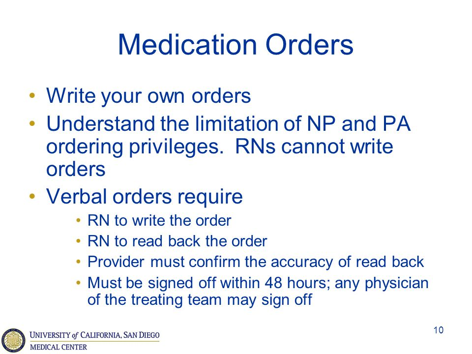 Medication Orders Write your own orders