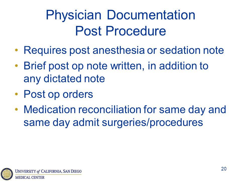 Physician Documentation Post Procedure