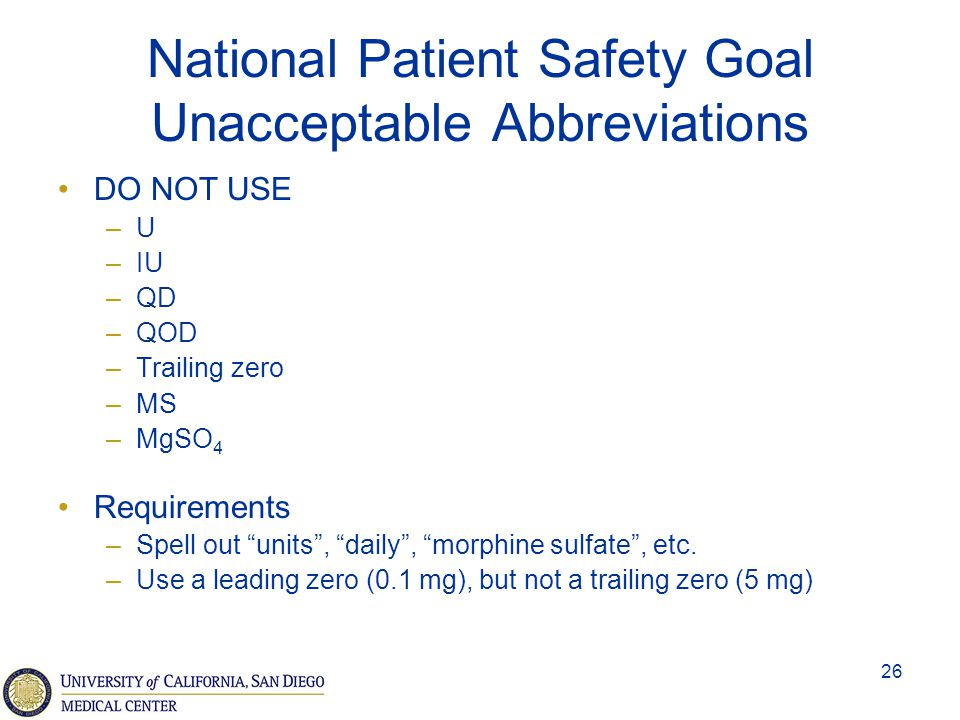 National Patient Safety Goal Unacceptable Abbreviations