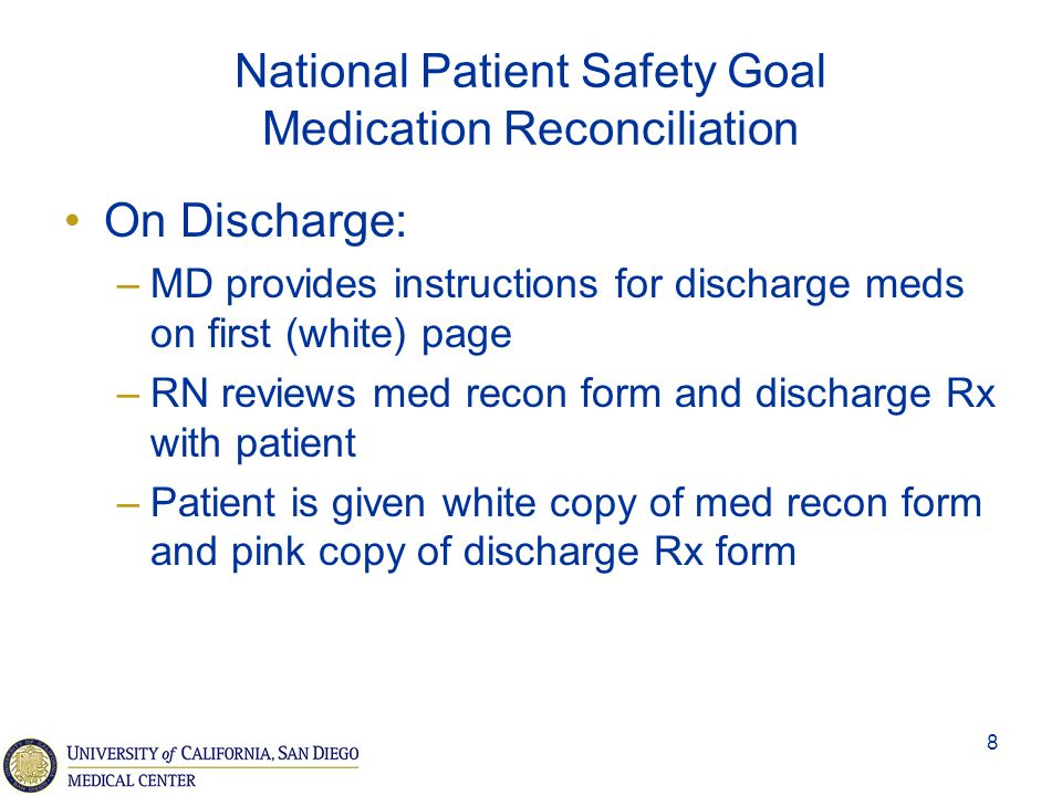 National Patient Safety Goal Medication Reconciliation