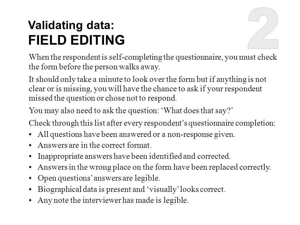 2 FIELD EDITING Validating data: