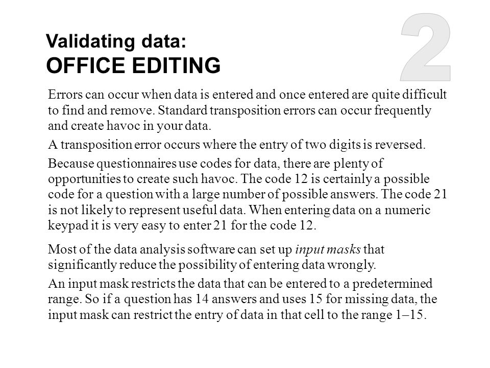 2 OFFICE EDITING Validating data: