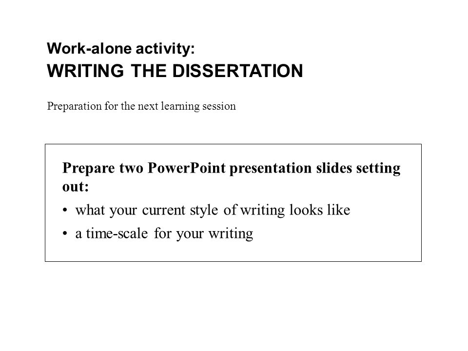 WRITING THE DISSERTATION