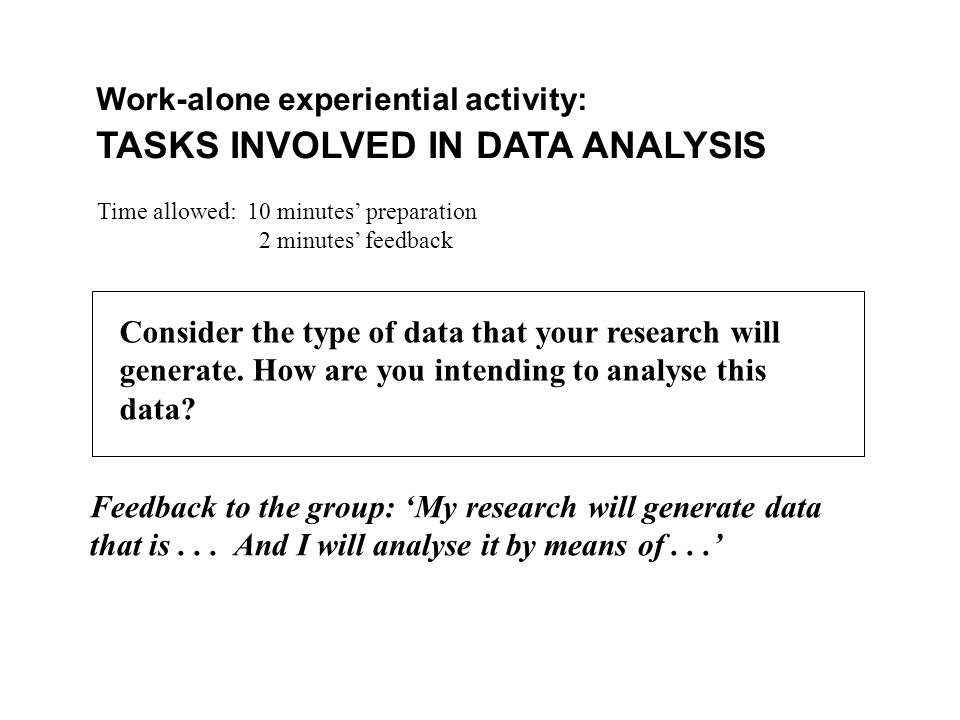 TASKS INVOLVED IN DATA ANALYSIS