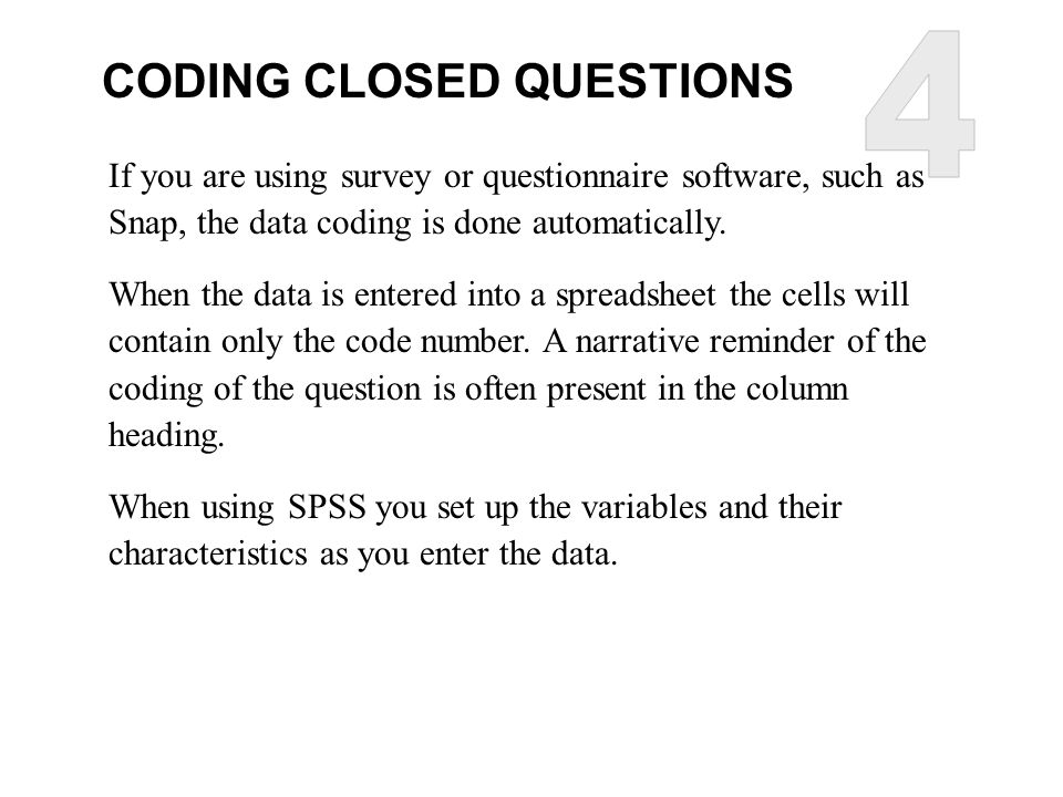 4 CODING CLOSED QUESTIONS