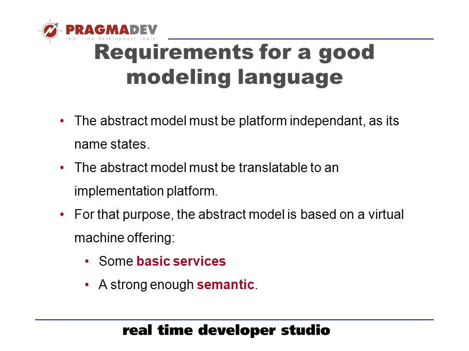 Requirements for a good modeling language